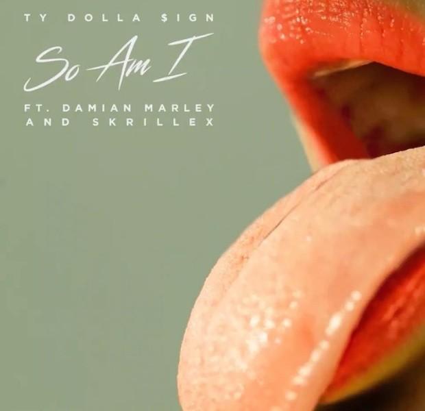 Ty Dolla $ign - So Am I