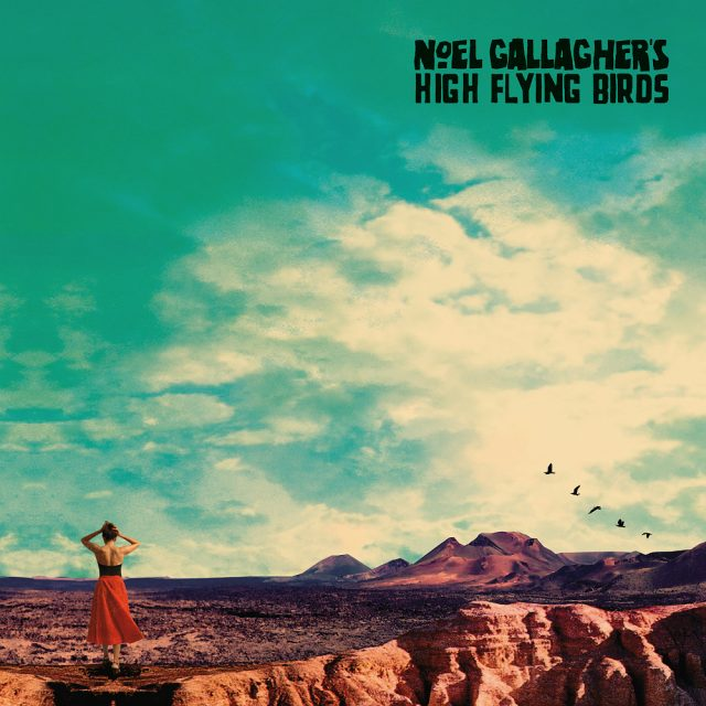 Noel Gallagher's High Flying Bird - Who Built The Moon?