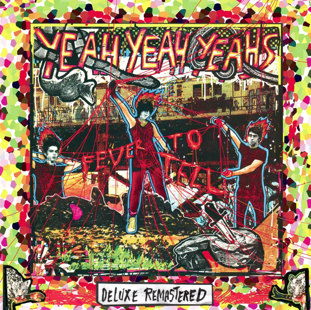 Yeah Yeah Yeahs - Fever To Tell reissue