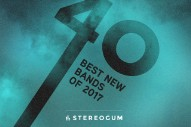 Stereogum's 40 Best New Bands Of 2017