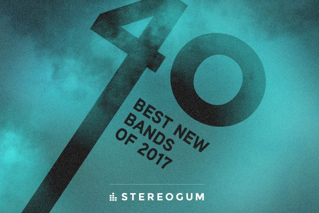 Stereogum's 40 Best New Bands Of 2017 - Stereogum