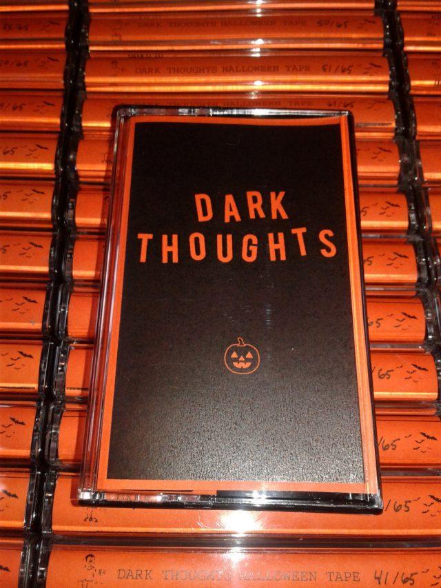 Dark Thoughts - Halloween Tape