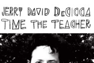 "Jerry David DeCicca – ""Time The Teacher"""