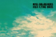 "Noel Gallagher's High Flying Birds – ""Fort Knox"""