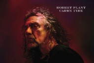 Stream Robert Plant <em>Carry Fire</em>