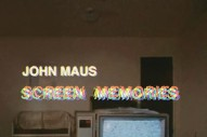 Stream John Maus <em>Screen Memories</em>