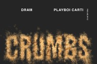"DRAM – ""Crumbs"" (Feat. Playboi Carti)"