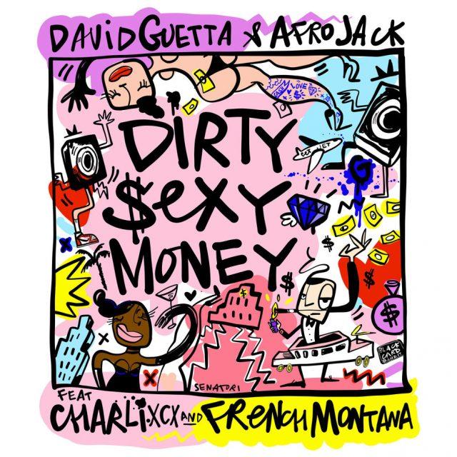 david guetta dirty sexy money