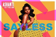 "Ashanti – ""Say Less"" (Feat. Ty Dolla $ign)"