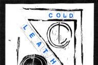 Stream Cold Leather <em>Past Remedy</em> EP