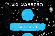 "Ed Sheeran – ""Perfect Duet"" (Feat. Beyoncé)"
