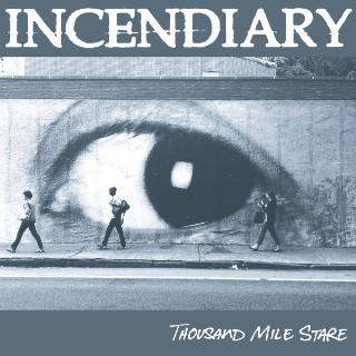 Incendiary-Thousand-Yard-Stare-1511895314