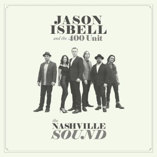Jason-Isbell-The-400-Unit-The-Nashville-Sound-1511894613