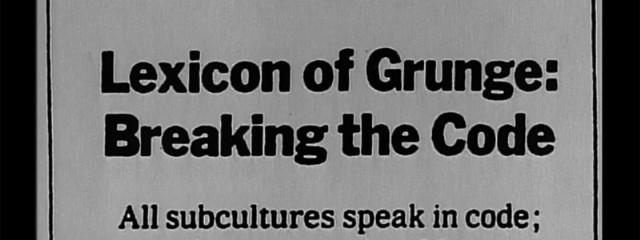 Lexicon Of Grunge