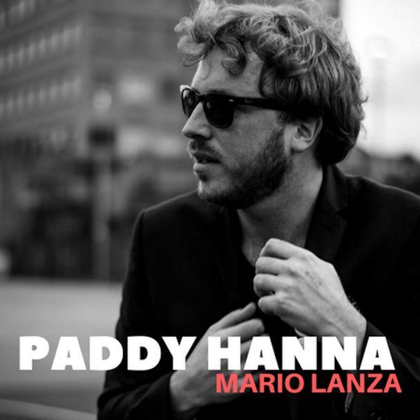 "Paddy Hanna – ""Mario Lanza"""