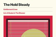 "The Hold Steady – ""Entitlement Crew"" & ""A Snake In The Shower"""