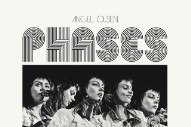 Stream Angel Olsen <em>Phases</em>