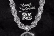 "Statik Selektah – ""Put Jewels On It"" (Feat. Run The Jewels)"