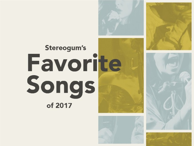 Stereogum's 80 Favorite Songs Of 2017