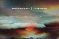 "Mimicking Birds – ""Belongings"""