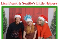 "Lisa Prank & Seattle's Little Helpers – ""All I Want For Christmas (Is To Be With You)"""