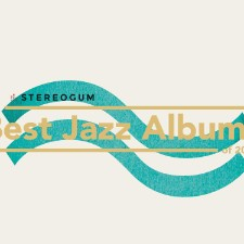 The Best Jazz Albums Of 2017