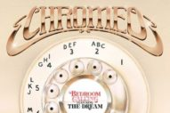 "Chromeo – ""Bedroom Calling"" (Feat. The-Dream)"