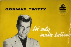 "The Number Ones: Conway Twitty's ""It's Only Make Believe"""