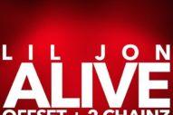 """Lil Jon, Offset, & 2 Chainz – """"Alive"""""""
