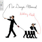 Sidney Gish – No Dogs Allowed