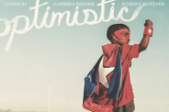 "August Greene – ""Optimistic"" (Feat. Brandy)"