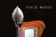 "Field Music – ""Time In Joy"""