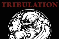 "Tribulation – ""The World"""
