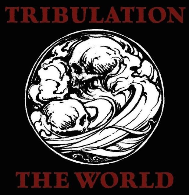 Tribulation - The World