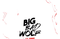 "Lil Wayne – ""Big Bad Wolf"""