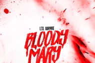 "Lil Wayne – ""Bloody Mary"" (Feat. Juelz Santana)"