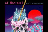 "of Montreal – ""Paranoiac Intervals/Body Dysmorphia"""