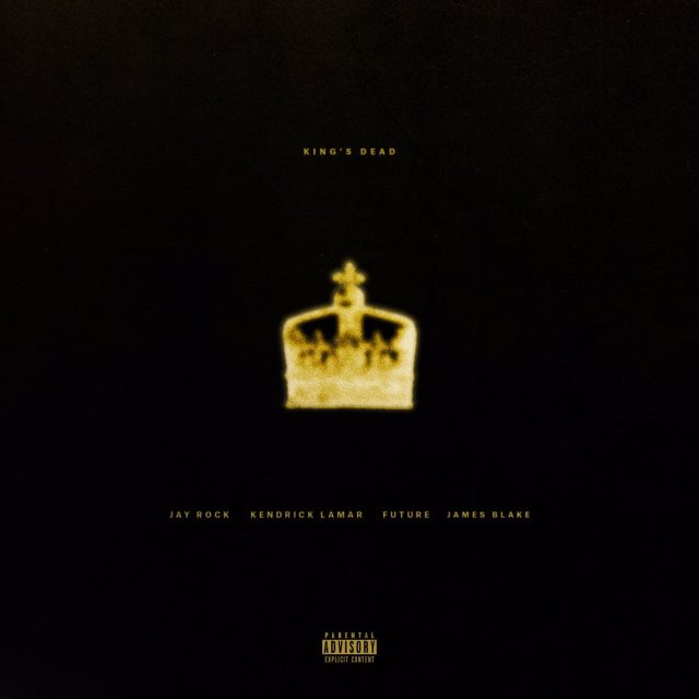 "Jay Rock – ""King's Dead"" (Feat  Kendrick Lamar, Future, & James"