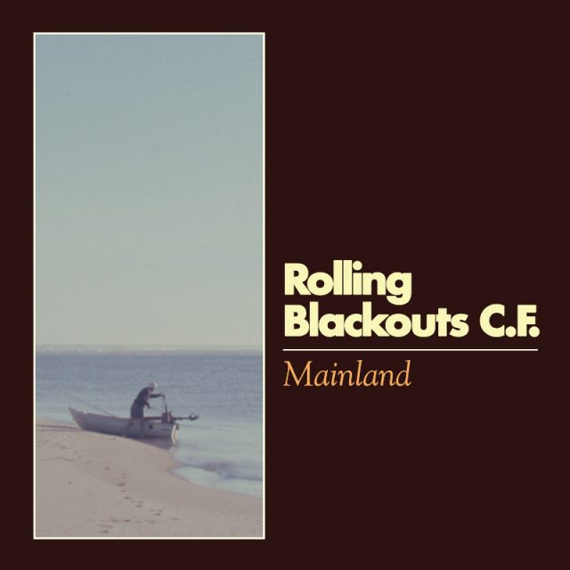 "Rolling Blackouts Coastal Fever – ""Mainland"" - Stereogum"