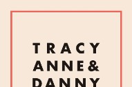 "Tracyanne & Danny – ""Home & Dry"""