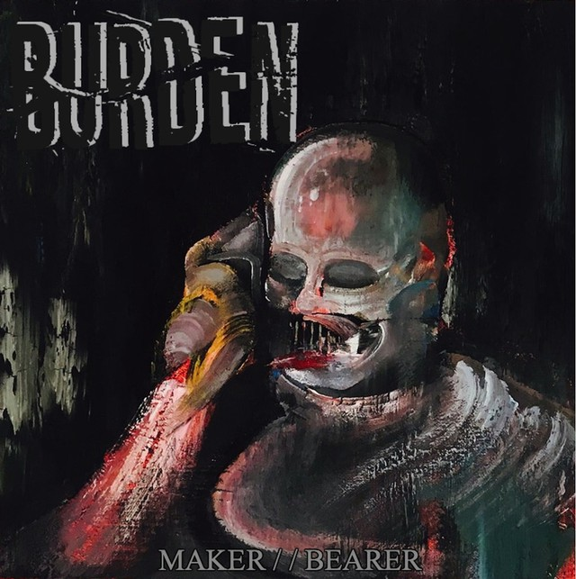 Burden - Maker Bearer