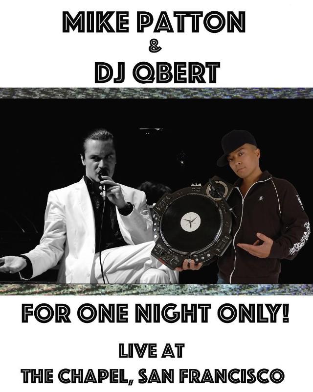 Mike Patton & DJ QBert