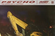 "Post Malone – ""Psycho"" (Feat. Ty Dolla $ign)"