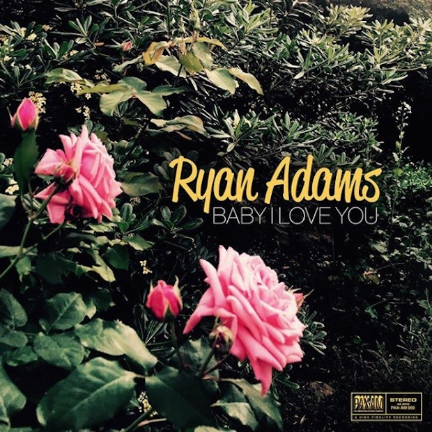 Ryan Adams - Baby I Love You