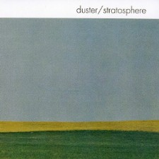 Duster, Your Favorite Indie Band's Favorite Indie Band