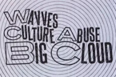 Wavves-and-Culture-Abuse-Big-Cloud-1519405393