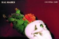 Stream Kal Marks <em>Universal Care</em>