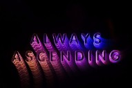 Stream Franz Ferdinand <em>Always Ascending</em>