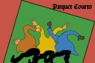 "Parquet Courts – ""Almost Had To Start A Fight/In And Out Of Patience"" Video"