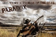 Stream Neil Young <em>Paradox</em>